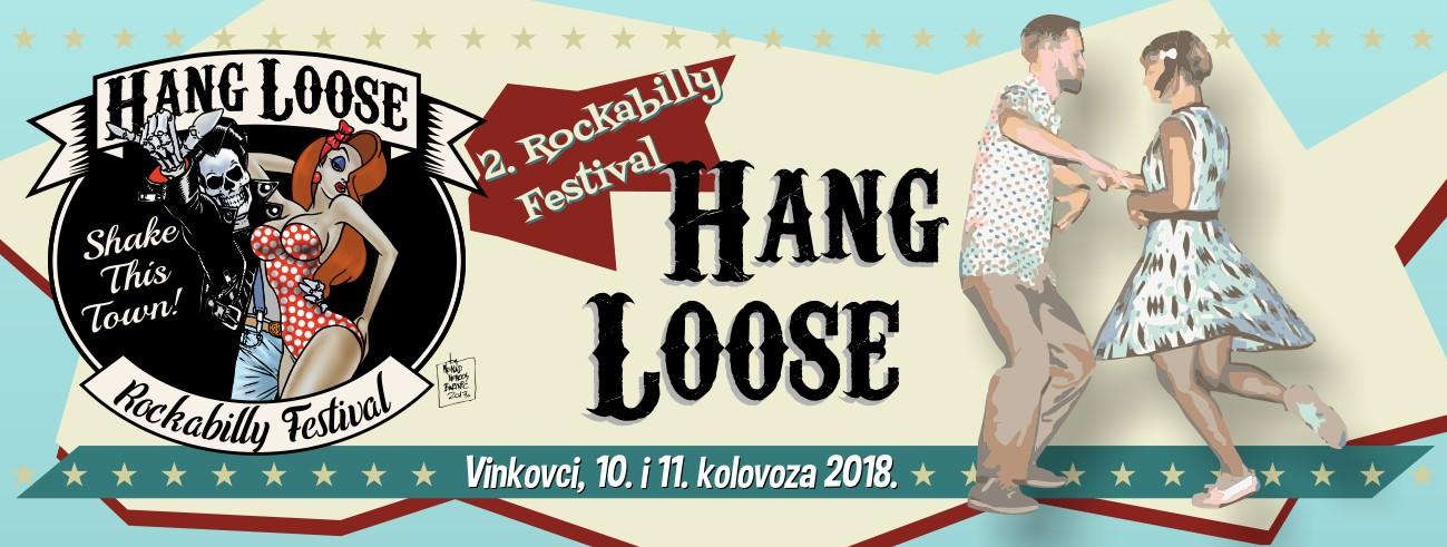 Hang Loose Rockabilly Festival, Vinkovci, 10. i 11. kolovoza 2018.